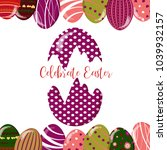 cute colored easter eggs.... | Shutterstock .eps vector #1039932157