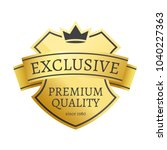 exclusive premium quality since ... | Shutterstock .eps vector #1040227363