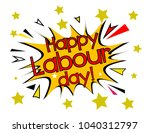 happy labour day  sign with... | Shutterstock .eps vector #1040312797
