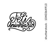 feliz aniversario translated... | Shutterstock .eps vector #1040364913