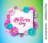 happy mothers day greeting card ... | Shutterstock .eps vector #1040613763