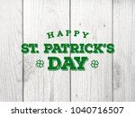 happy st. patrick's day text... | Shutterstock . vector #1040716507