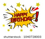 happy birthday  sign with comic ... | Shutterstock .eps vector #1040728003