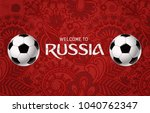welcome to russia greeting... | Shutterstock .eps vector #1040762347
