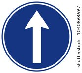 go straight traffic sign vector ... | Shutterstock .eps vector #1040868697