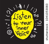 listen to your inner voice  ... | Shutterstock .eps vector #1041053083