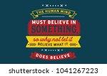 the human mind must believe in... | Shutterstock .eps vector #1041267223