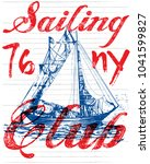 sailing club tee poster graphic  | Shutterstock .eps vector #1041599827