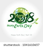 happy earth day. 22 april. 2018.... | Shutterstock .eps vector #1041610657