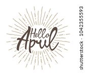 hello april vector hand written ... | Shutterstock .eps vector #1042355593