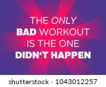 fitness motivation quote | Shutterstock . vector #1043012257