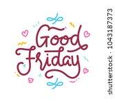 good friday hand lettering for... | Shutterstock .eps vector #1043187373