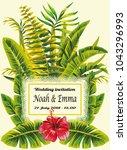 tropical wedding invitation... | Shutterstock .eps vector #1043296993