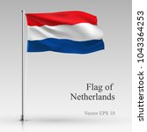 national flag of netherlands... | Shutterstock .eps vector #1043364253