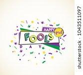 happy april fools day. vector... | Shutterstock .eps vector #1043511097