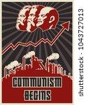 communism begins. stylization... | Shutterstock .eps vector #1043727013