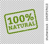100  natural stamp sign... | Shutterstock .eps vector #1043919613