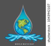 world water day background... | Shutterstock .eps vector #1043942107
