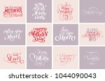 happy mothers day quotes  best... | Shutterstock .eps vector #1044090043