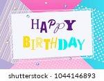 happy birthday background...   Shutterstock .eps vector #1044146893