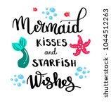 mermaids kisses. inspirational... | Shutterstock .eps vector #1044512263