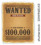 wanted poster on vintage paper... | Shutterstock .eps vector #1044968143