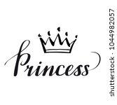 hand lettering .word princess....   Shutterstock .eps vector #1044982057