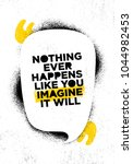 nothing ever happens like you... | Shutterstock .eps vector #1044982453