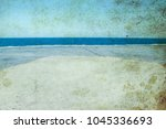 old photo beautiful seashore... | Shutterstock . vector #1045336693