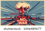 say no to war  nuclear bomb... | Shutterstock .eps vector #1046489677