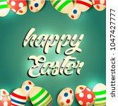 vector card with eggs. happy... | Shutterstock .eps vector #1047427777
