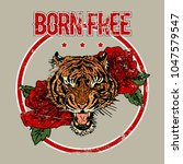 tiger head with roses. born... | Shutterstock . vector #1047579547