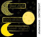 good night.moon and stars...   Shutterstock .eps vector #1047583147