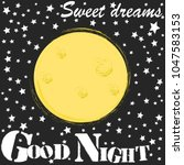 good night.moon and stars...   Shutterstock .eps vector #1047583153