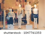blurred image of boutique... | Shutterstock . vector #1047761353