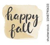 hand lettering . background...   Shutterstock .eps vector #1048790633