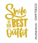 smile is the best outfit... | Shutterstock .eps vector #1049758223