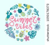 """quote """"summer vibes"""". hand...   Shutterstock .eps vector #1050178373"""
