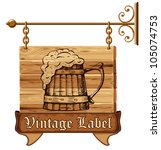 wooden pub sign with mug of beer | Shutterstock .eps vector #105074753