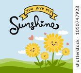 You Are My Sunshine Word And...