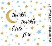 twinkle twinkle little star... | Shutterstock .eps vector #1051013417