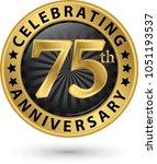 celebrating 75th anniversary... | Shutterstock .eps vector #1051193537