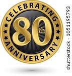 celebrating 80th anniversary... | Shutterstock .eps vector #1051195793