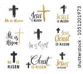 he is risen  lettering set... | Shutterstock .eps vector #1051201973