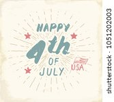 happy independence day  fourth... | Shutterstock .eps vector #1051202003