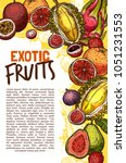 exotic fruits sketch poster of...   Shutterstock .eps vector #1051231553