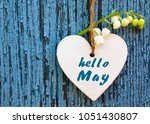 hello may greeting card with... | Shutterstock . vector #1051430807