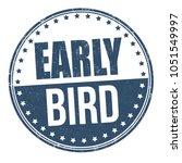 early bird grunge rubber stamp...   Shutterstock .eps vector #1051549997