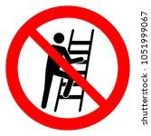 do not use ladder  no ladders ... | Shutterstock .eps vector #1051999067