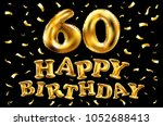 vector happy birthday 60th... | Shutterstock .eps vector #1052688413